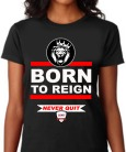 born to reign women