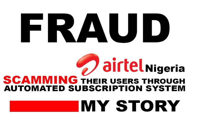 Airtel Network scamming  Nigerians through an automated subscription service.